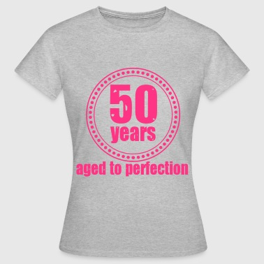 50 years Aged to - Frauen T-Shirt
