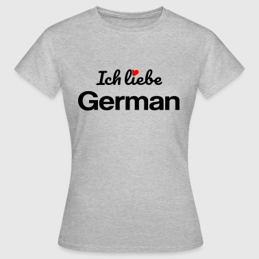 German - Frauen T-Shirt