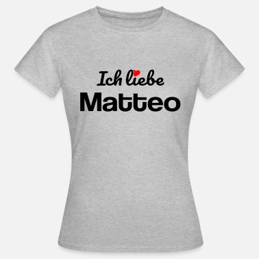 Lebenspartnerin Matteo - Frauen T-Shirt