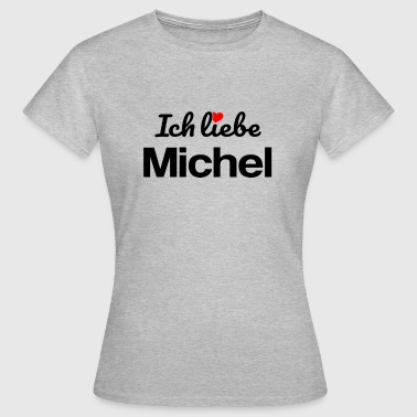 Michel - Frauen T-Shirt