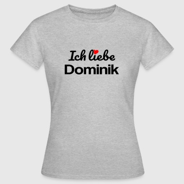 Dominik - Frauen T-Shirt