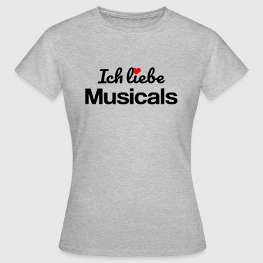 Musicals - Frauen T-Shirt