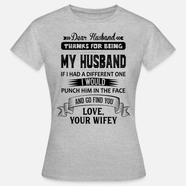 Hubby Dear Husband, Love, Your Favorite - Women's T-Shirt