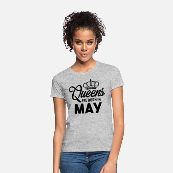 May T-Shirts - Queens Are Born In May - Women's T-Shirt heather grey