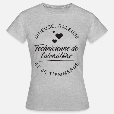 Technicien De Laboratoire Tech de lab Chieuse - T-shirt Femme