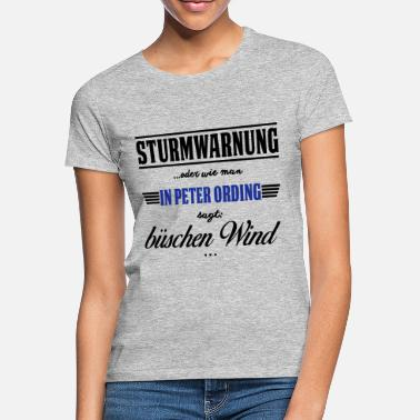 Peter Sturmwarnung St. Peter-Ording - büschen Wind - Frauen T-Shirt