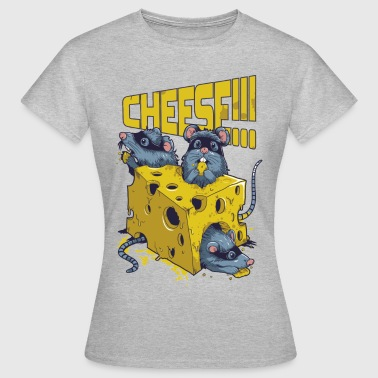 SAY CHEESE!! - Vrouwen T-shirt