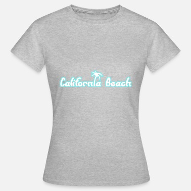 California Beach - Vrouwen T-shirt