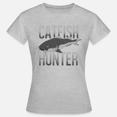Catfish Catfish hunter catfish catfish catfish fishing - Women's T-Shirt