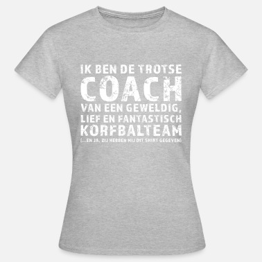 Korfball Proud Coach Korfbalteam - Women's T-Shirt