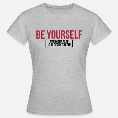 Be Yourself BE YOURSELF - T-shirt Femme