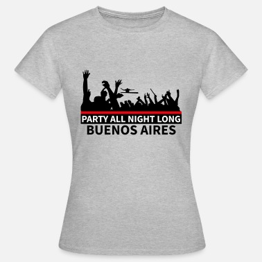 Buenos Aires Parte BUENOS AIRES - Camiseta mujer
