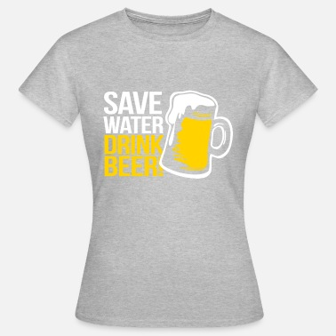 Ubriaco Sportivo SAVE WATER DRINK BEER BEVANDE SPORTIVA T-SHIRT FAN - Maglietta da donna