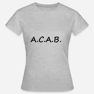 Casquette ACAB, loisirs, sports, 1312, police - T-shirt Femme