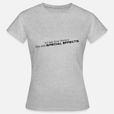 Special Effects Special Effects - Frauen T-Shirt