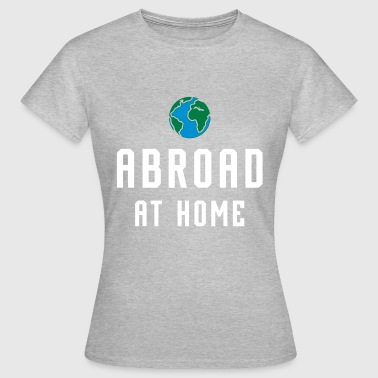 Abroad ABROAD AT HOME - GLOBE / GLOBE - Women's T-Shirt