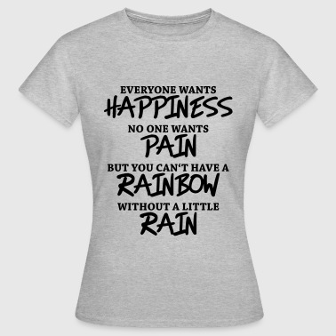 Valhalla Everyone wants happiness - T-shirt Femme