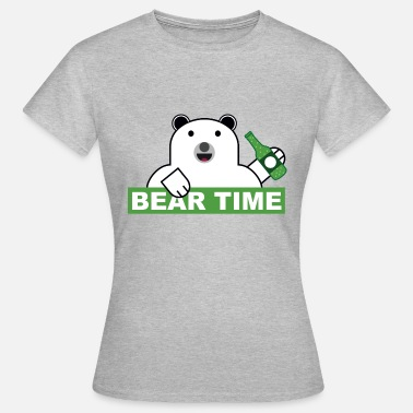 Beer Bear A bear, a beer: BEAR TIME - Women's T-Shirt