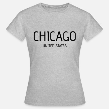 Chicago Chicago - Dame-T-shirt