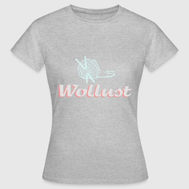 Wollust Stricken Wolle Design als Vektor Grafik - Frauen T-Shirt