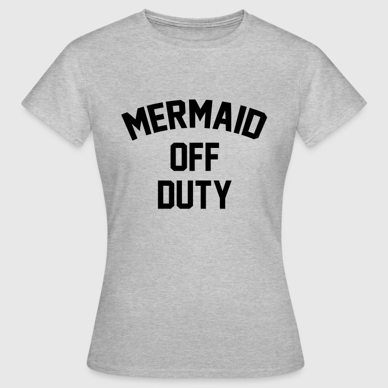 Mermaid off duty - Frauen T-Shirt