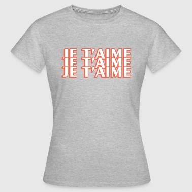 Je Taime Graphic - T-shirt Femme