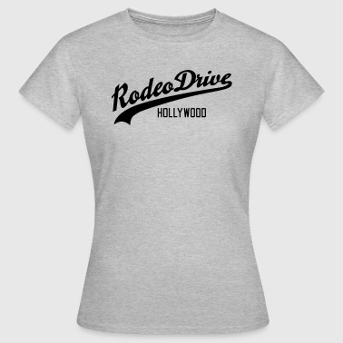 Rodeo Drive - Frauen T-Shirt
