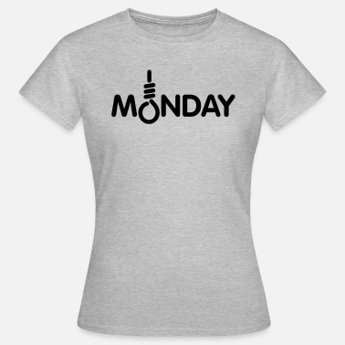 Monday Monday - Frauen T-Shirt