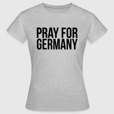 Pray for Germany - Women's T-Shirt