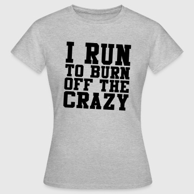 Body Geek I'M RUNNING ME THE MADNESS OF THE BODY - T-shirt Femme
