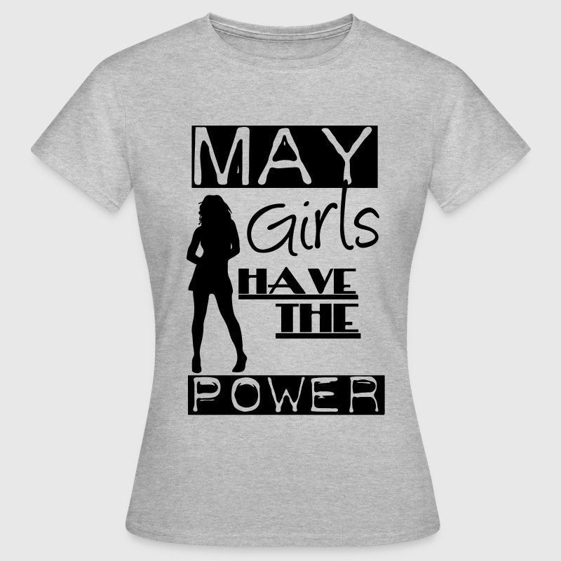 May Girls - Frauen T-Shirt