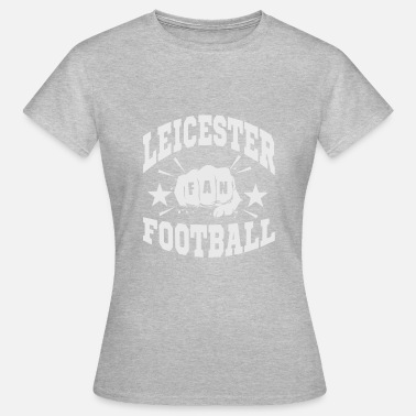 Leicester Leicester Football Fan - T-shirt Femme