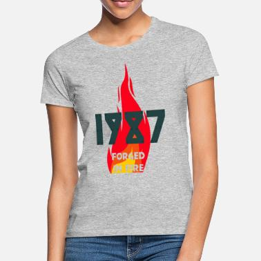 1987 30th birthday forged in fire - Women's T-Shirt