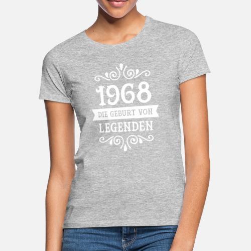 1968 die geburt von legenden frauen t shirt spreadshirt. Black Bedroom Furniture Sets. Home Design Ideas