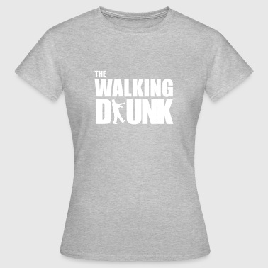 The Walking Drunk - Frauen T-Shirt