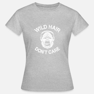 Menneskeape Wild Hair Care Do not Care Distressed Gorilla Design - T-skjorte for kvinner