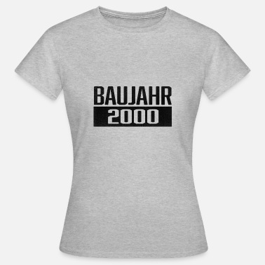 2000 Years Year of construction 2000 year of birth - Women's T-Shirt