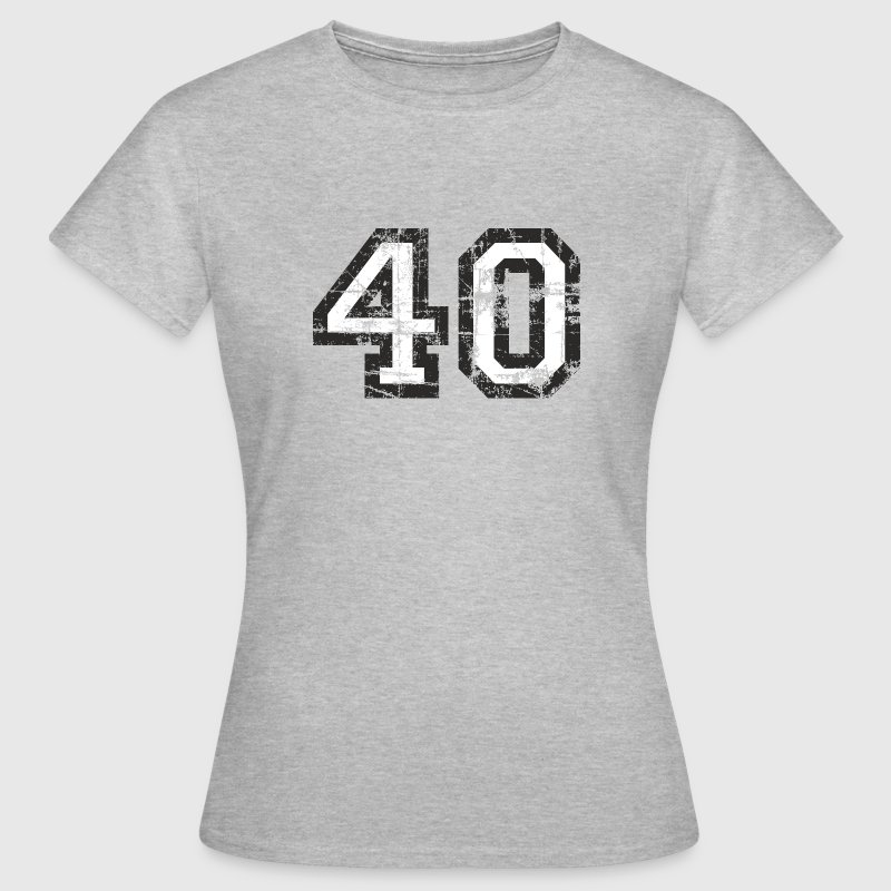 Number 40 Forty 40th Birthday Design (EU) - Women's T-Shirt