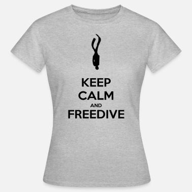 Freedive Keep calm and freedive - T-shirt Femme
