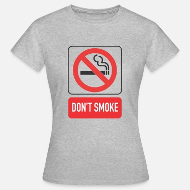 Smoking Ban smoking ban - Women's T-Shirt