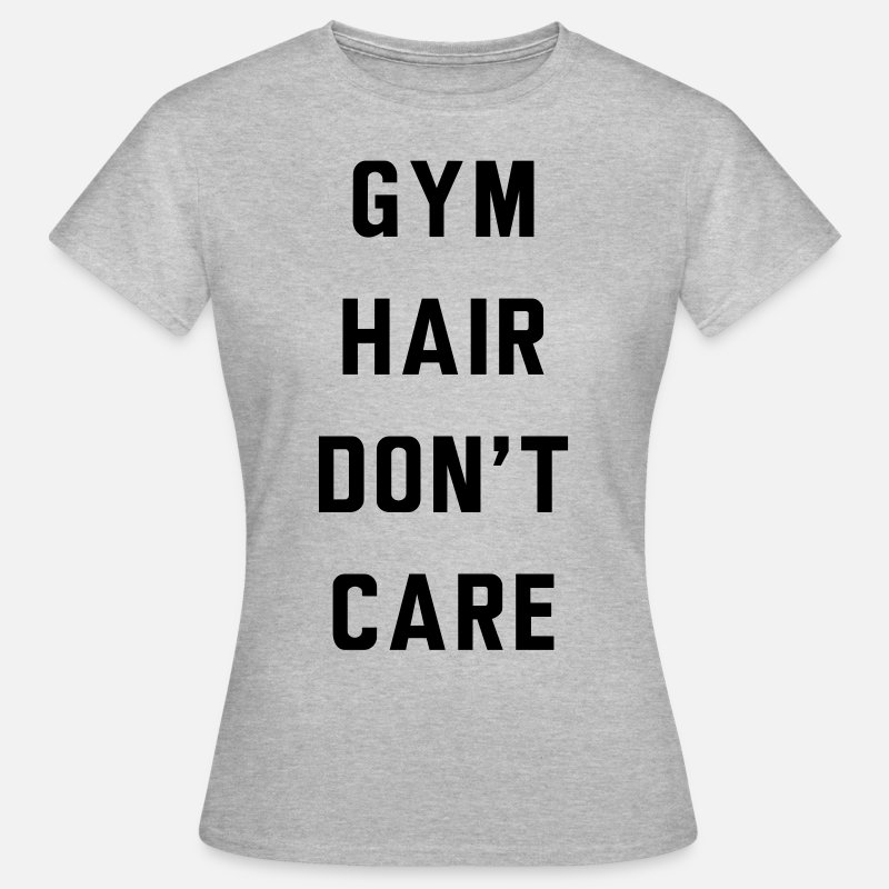 Funny Gym T-Shirts - Gym Hair Don't Care - Women's T-Shirt heather grey