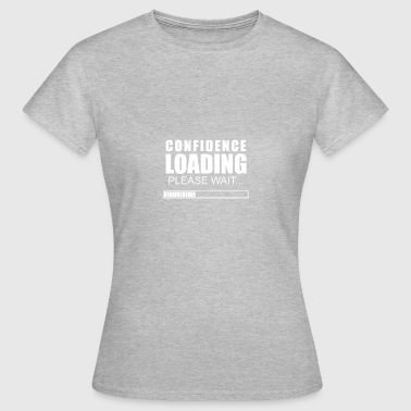 Confidence invites - Women's T-Shirt