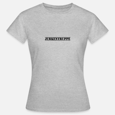 Troop Jurk troops - Women's T-Shirt