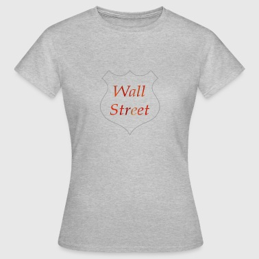 Wall Street - Women's T-Shirt