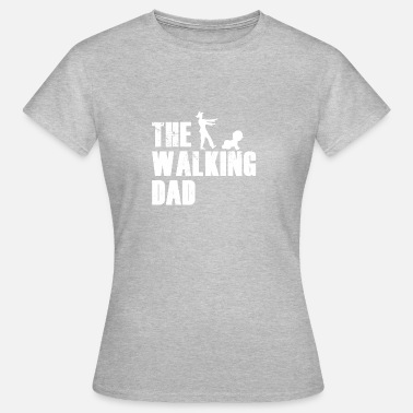 The Walking Dad - Vrouwen T-shirt