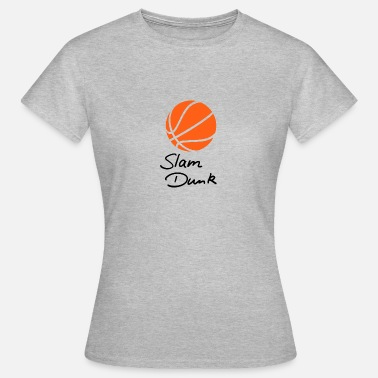 Slam Slam Dunk Basketball Sport - T-skjorte for kvinner
