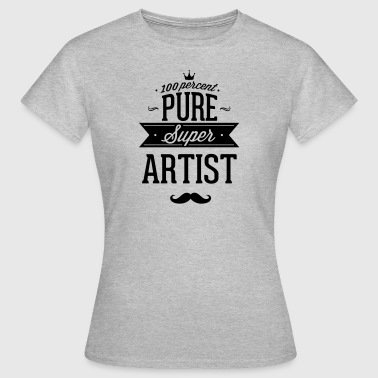 100 percent of pure Super artist - Women's T-Shirt