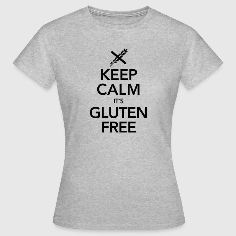 Keep Calm It´s Gluten Free - Camiseta mujer