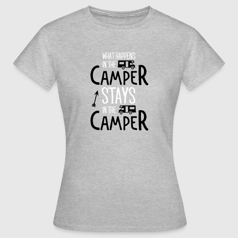 what happens in the camper... - T-shirt Femme