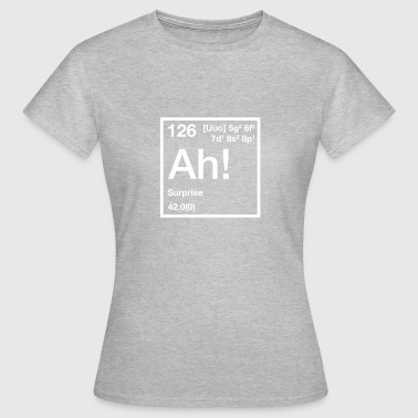 The Element of Surprise - Women's T-Shirt